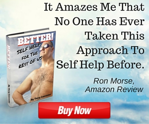 Better! Self Help For The Rest Of Us