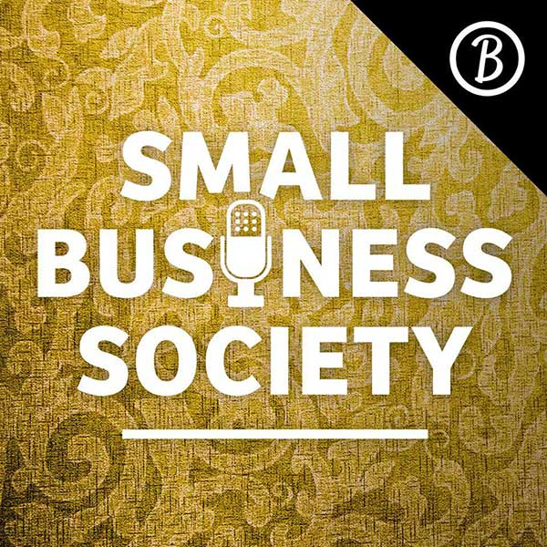 Small Business Society Podcast