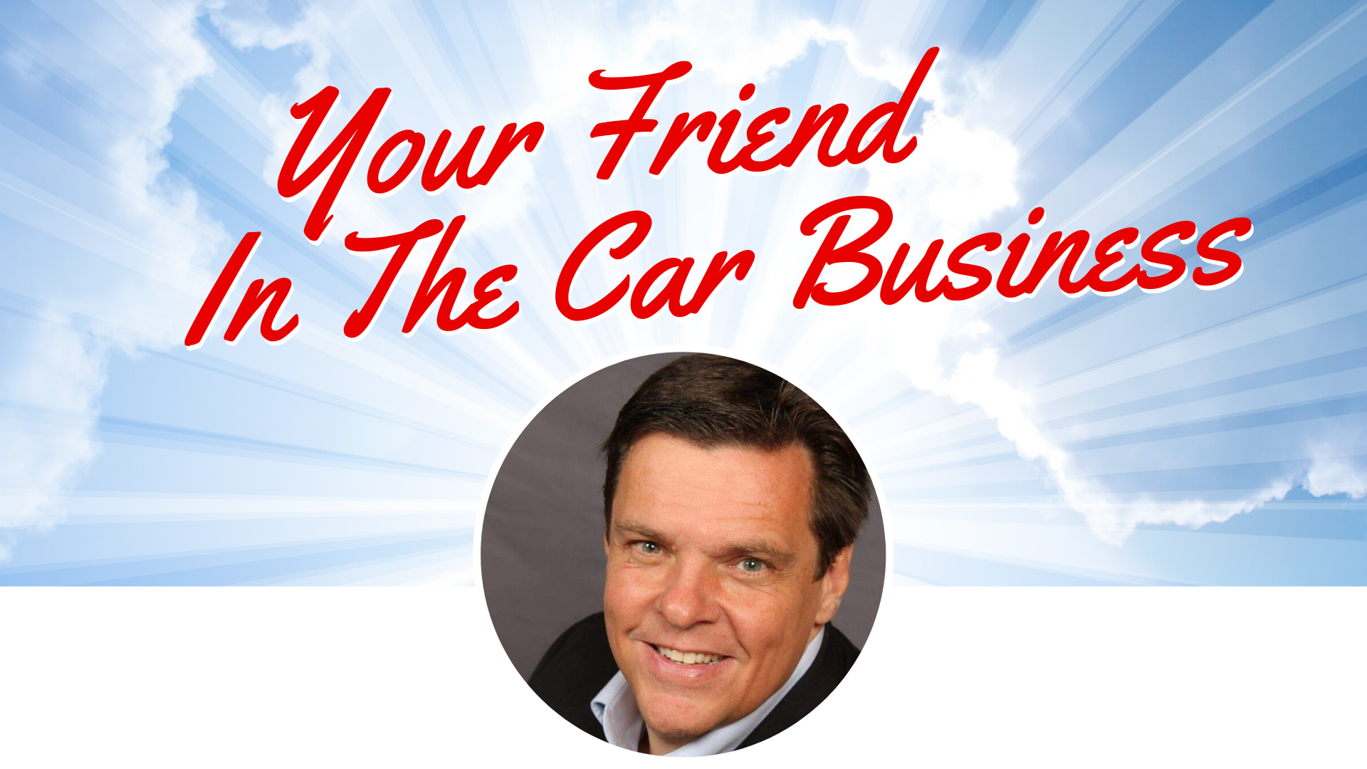 Terry Lancaster Your Friend in the car business